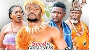 Seed Of Greatness Season 5  - Zubby Micheal 2019 Nollywood Movie